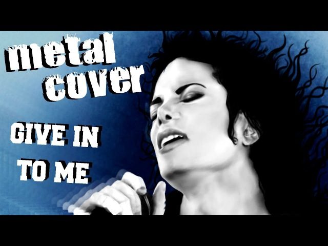 Michael Jackson - Give in to me (metal cover by painsounder)