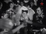 """Танцы на свадьбе из хф """"Обретёшь в бою"""" (1975)"""