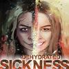 DEHYDRATED ['SICKNESS' В СЕТИ!!!]