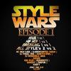 Style Wars: EPISODE I