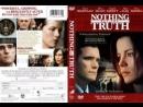 Ничего, кроме правды  HD  2008  Nothing But the Truth  детектив