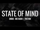 State of Mind - DNB60 (BBC Radio 1 - Friction)
