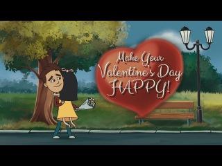 Make your Valentine's Day HAPPY!