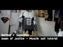 Batman V Superman Dawn Of Justice Batsuit Tutorial - Muscle Suit