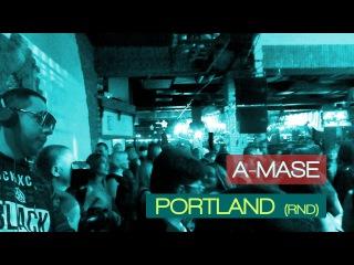 A-Mase DJ/ Portland/ Reforma NY