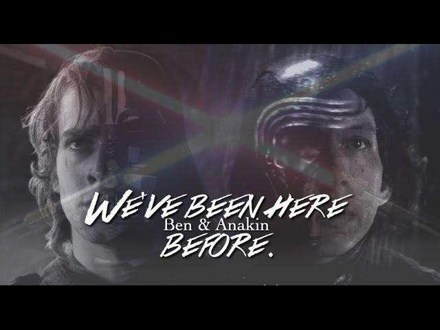 Ben anakin | we've been here before