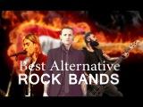 Лучшие Группы Альтернативного Рока  Best Alternative Rock Bands