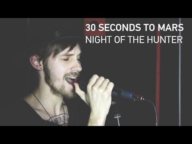 30 Seconds to mars Night of the hunter Alex Orlov Cover