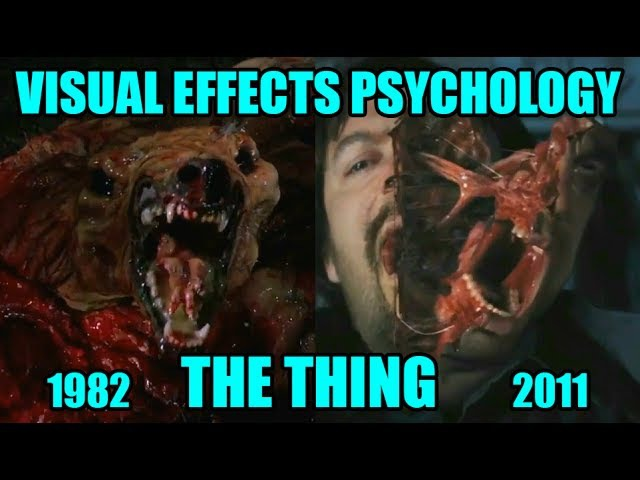 Visual effects psychology THE THING 1982 vs 2011
