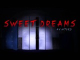 Aviators - Sweet Dreams (Five Nights At Freddy's 4 Song)
