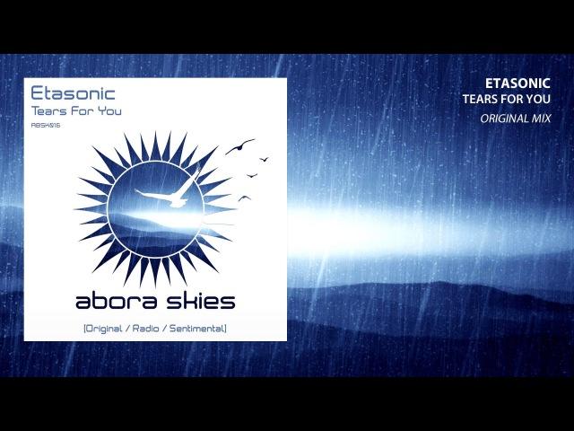 Etasonic - Tears For You (Original Mix)