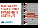 How To Always Stay In Key When Drawing MIDI