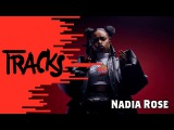 Nadia Rose - Tracks ARTE