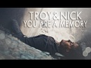 Troy nick you are a memory 3x16