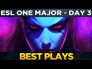 ESL One Major Hamburg - BEST PLAYS - Day 3