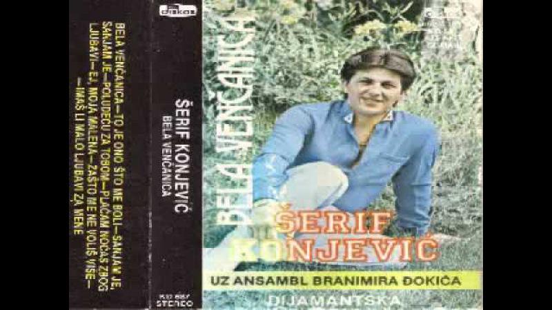 Serif Konjevic - Sanjam Je Sanjam Je (1982)