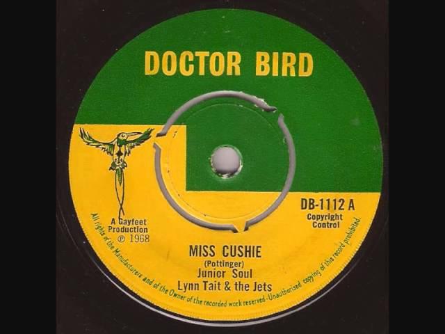 Junior Soul Lynn Tait The Jets Miss Cushie Doctor Bird 1112 A 1968