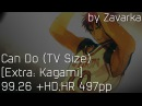Can Do (TV Size) [Extra: Kagami] 99.26 HD,HR 497pp by Zavarka