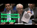 Russia's representative to the U.N. Vitaly Churkin has died in the Monster gay bar at 80 Grove Street in New York.