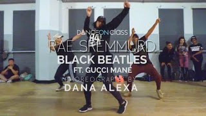 Rae Sremmurd - Black Beatles   Dana Alexa Choreography   DanceOn Class