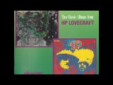 HP Lovecraft - Two Classic Albums (Full Album) (1967-1968) (Psychedelic Folk Rock)