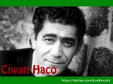 Ciwan Haco - Yerivan