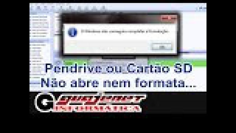 O Windows não conseguiu completar a formatação - Pendrive ou SD Não abre nem formata (RESOLVIDO)