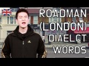 Roadman London Dialect Words Korean Billy