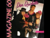 Magazine 60 - Don Quichotte (No Estan AquiIntro) (1985) Remix