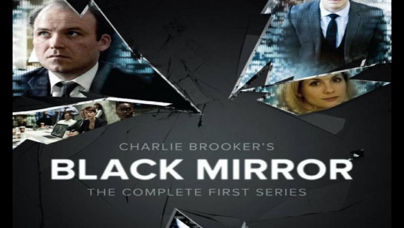 Мыслю вслух Сериал Чёрное зеркало Black Mirror 1 сезон 1 серия 2011 3 сезона 17