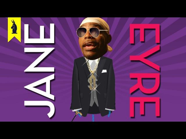 Jane Eyre - Thug Notes Summary and Analysis