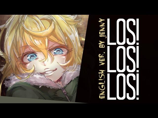 Los! Los! Los! • english ver. by Jenny (Youjo Senki ED)