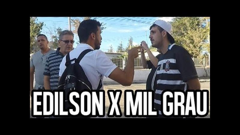 TRETA DO SÉCULO: EDILSON X MIL GRAU