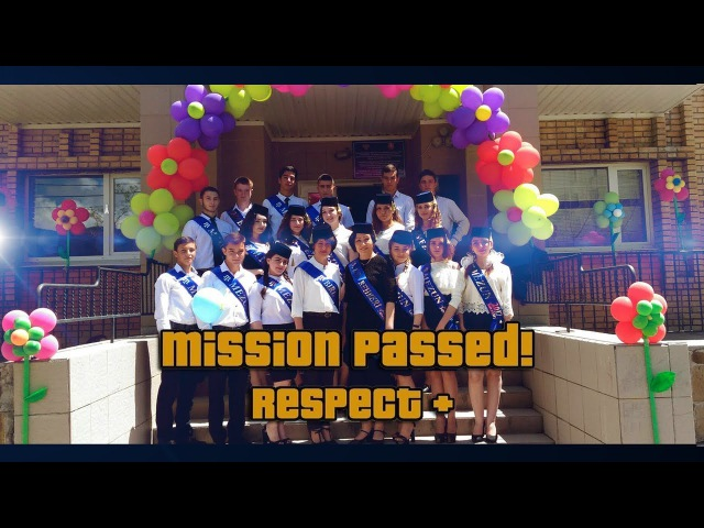 Mission Passed I respect I end of school