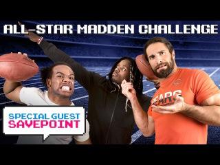 UUDD All-Star Madden Challenge: MELVIN GORDON vs. SETH ROLLINS — Special Guest Savepoint
