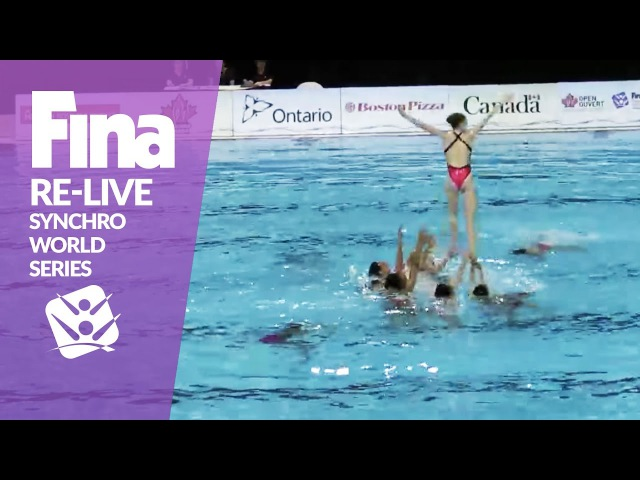 RE-LIVE | Free Combination (Prelim) - Toronto | FINA Synchronised Swimming World Series 2017