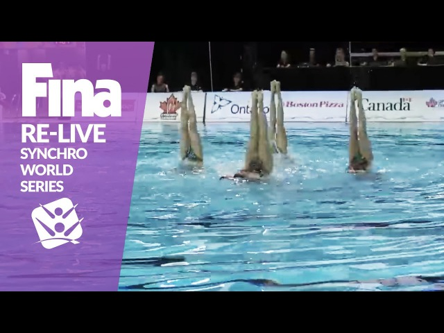 RE-LIVE | Free Combination - Toronto | FINA Synchronised Swimming World Series 2017