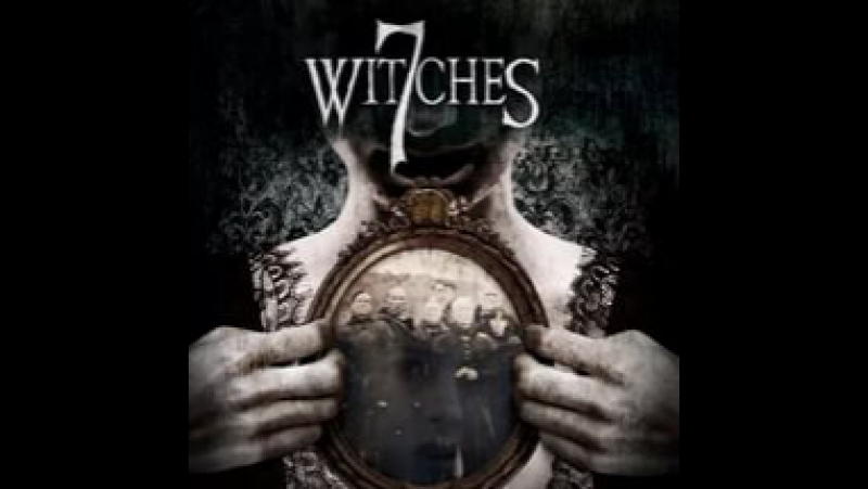7.Witches. 7 ведьм (2017)