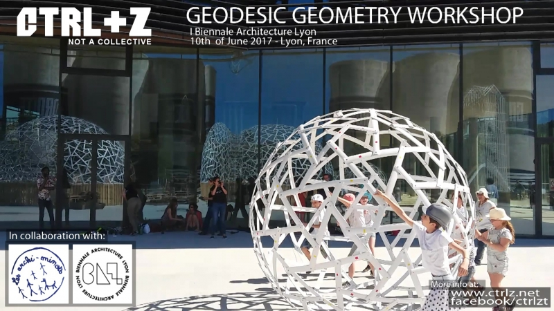 Www.ctrlz.net - Geodesic Workshop - Lyon