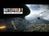 This is Battlefield 1 - Friction - 4K Ultra 60FPS