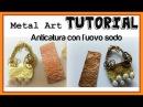 Anticatura dei Metalli Tutorial Tecnica dell'uovo sodo DIY Metal Art How to oxidize metal