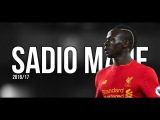 Sadio Mane 2017 | INSANE Goals & Skills | HD