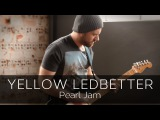 YELLOW LEDBETTER (Pearl Jam) - Electric Guitar Solo Cover