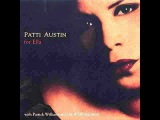 Patti Austin ~ Hearing Ella Sing