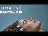 Unrest - Official Trailer HD