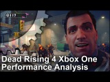 Dead Rising 4 Xbox One Gameplay Frame-Rate Test