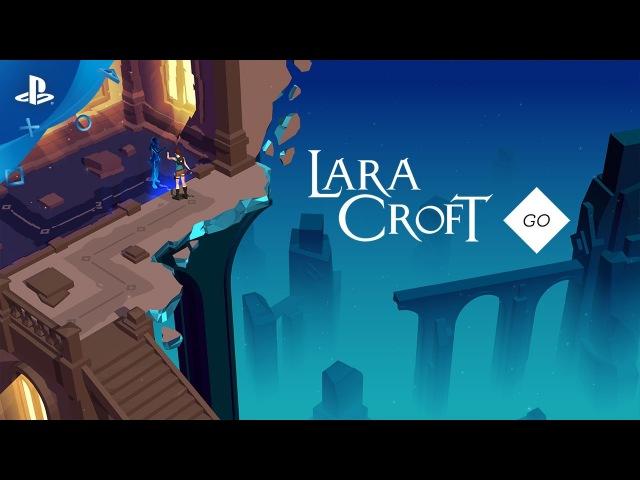 Lara Croft GO - PlayStation Experience 2016: Launch Trailer | PS4, PS Vita