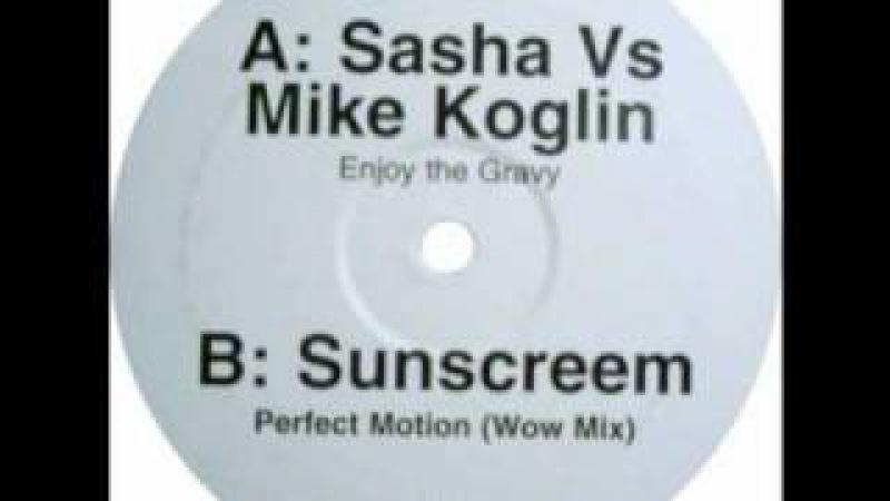 Sasha vs. Mike Koglin - Enjoy The Gravy (James Zabiela Mashup)
