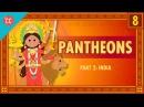 Indian Pantheons: Crash Course World Mythology 8