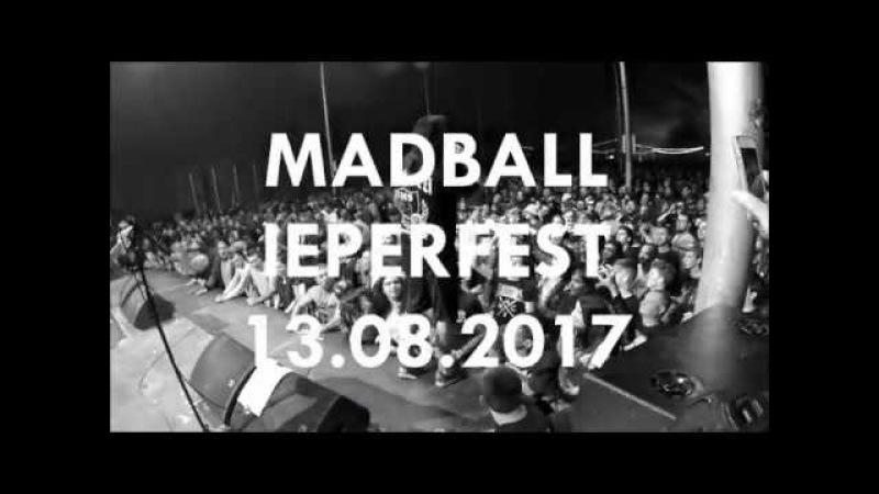 MADBALL @ IEPERFEST 2017 (full set)